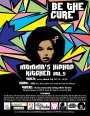 """Momma's Hip Hop Kitchen Vol. 5 """"BE THE CURE!"""" 5th YEAR ANNIVERSARYCONCERT"""